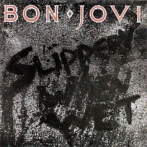 "Bon Jovi ""Slippery When Wet"""