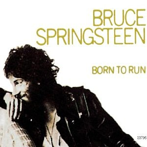 "Bruce Springsteen ""Born to Run"""