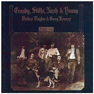 "Crosby, Stills, Nash & Young ""Deja Vu"""