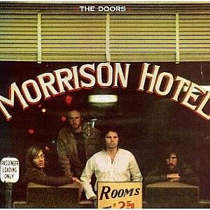 """Doors """"Morrison Hotel"""""""