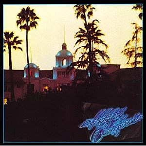 "Eagles ""Hotel California"""