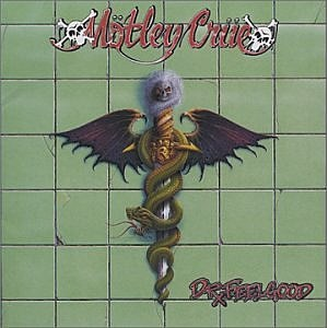 "Motley Crue ""Dr. Feelgood"""
