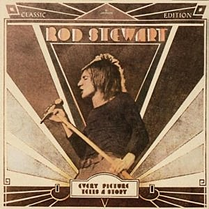 "Rod Stewart ""Every Picture Tells a Story"""