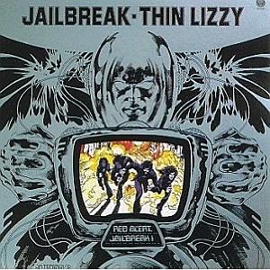 "Thin Lizzy ""Jailbreak"""