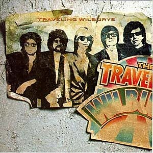 "Traveling Wilburys ""Vol. 1"""